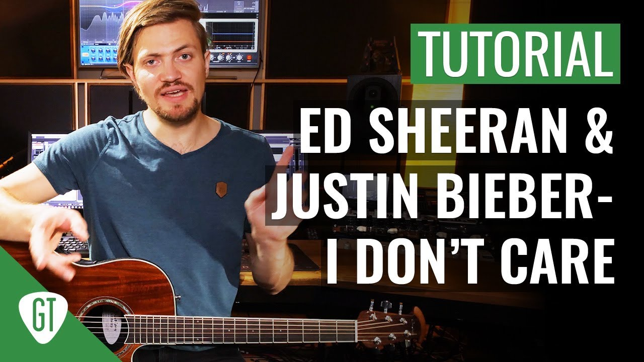 Ed Sheeran & Justin Bieber – I Don't Care | Gitarren Tutorial Deutsch