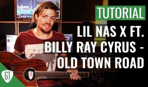 Lil Nas X ft. Billy Ray Cyrus – Old Town Road   Gitarren Tutorial Deutsch