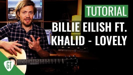 Billie Eilish ft. Khalid – Lovely | Gitarren Tutorial Deutsch